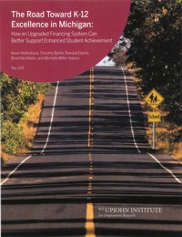 The Road toward k-12 excellence in MI book cover