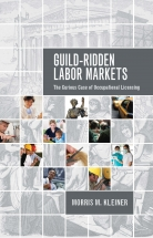 Cover image for  Guild-Ridden Labor Markets: The Curious Case of Occupational Licensing